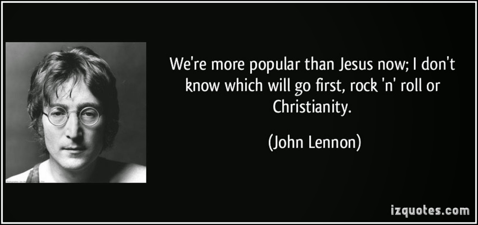 JOHN LENNON BOASTS THAT THE BEATLES ARE GREATER THAN JESUS