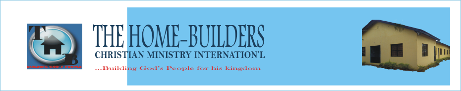 The Home-Builders Christian Ministry International