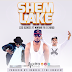 Izzo Bizness Ft Mwana FA, G NAKO - Shem Lake