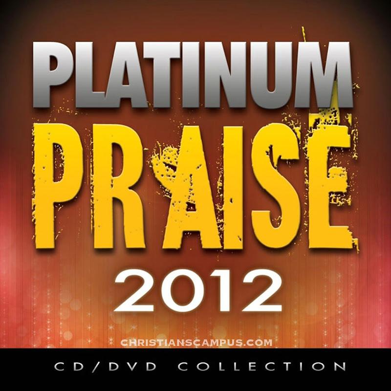 Maranatha Praise Band - Platinum Praise 2012 English Christian Songs download