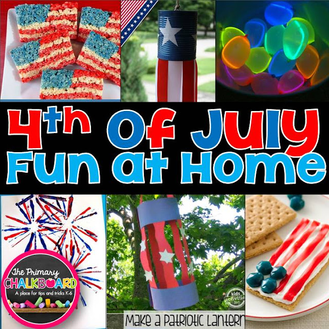 http://primarychalkboard.blogspot.com/2015/06/4th-of-july-fun-at-home.html