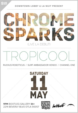 Chrome Sparks (Live), Tropicool, SAH &amp; More!