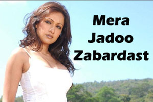 Mera Jadoo Zabardast