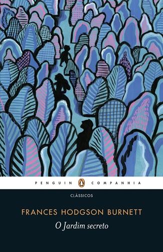 Leitura Digital: O Jardim Secreto - Frances Hodgson Burnett