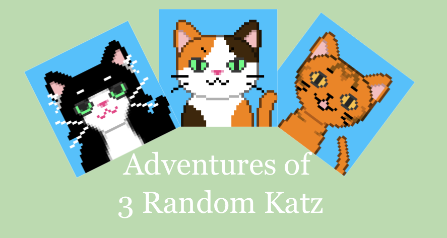 Adventures of 3 Random Katz