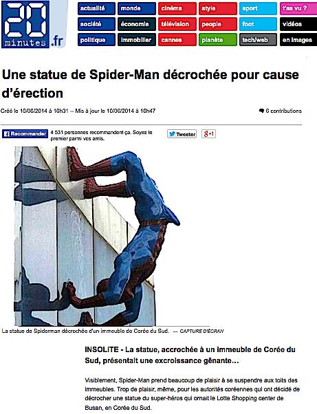 http://www.20minutes.fr/insolite/1397770-une-statue-de-spiderman-decrochee-pour-cause-d-erection