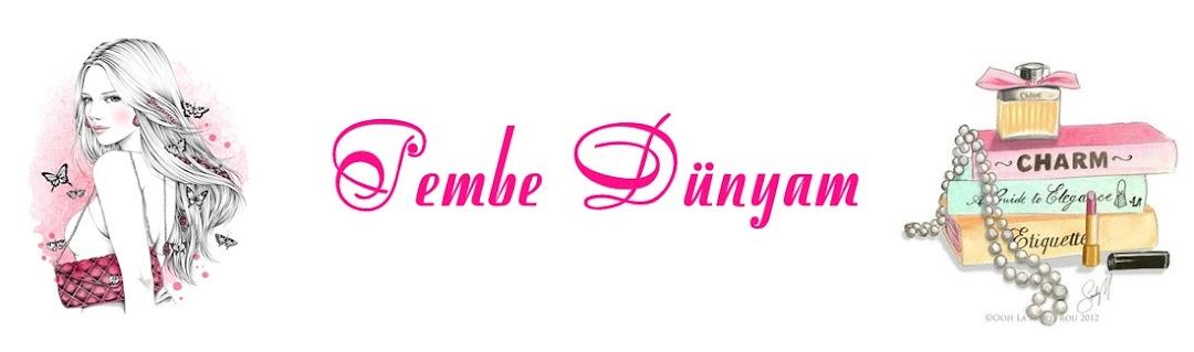 PEMBE&DUNYAMM | Kozmetik, Bakım ve Güncel Yaşam Bloğu |