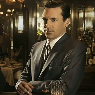"""""""Could you keep it down, I'm trying to drink!"""" - Don Draper"""