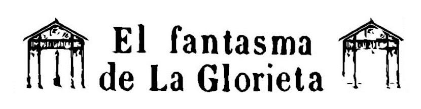El Fantasma de la Glorieta