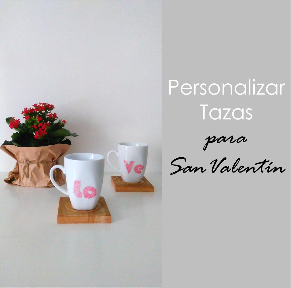 Decoraci n f cil personalizar tazas para san valentin - Decoracion de tazas ...