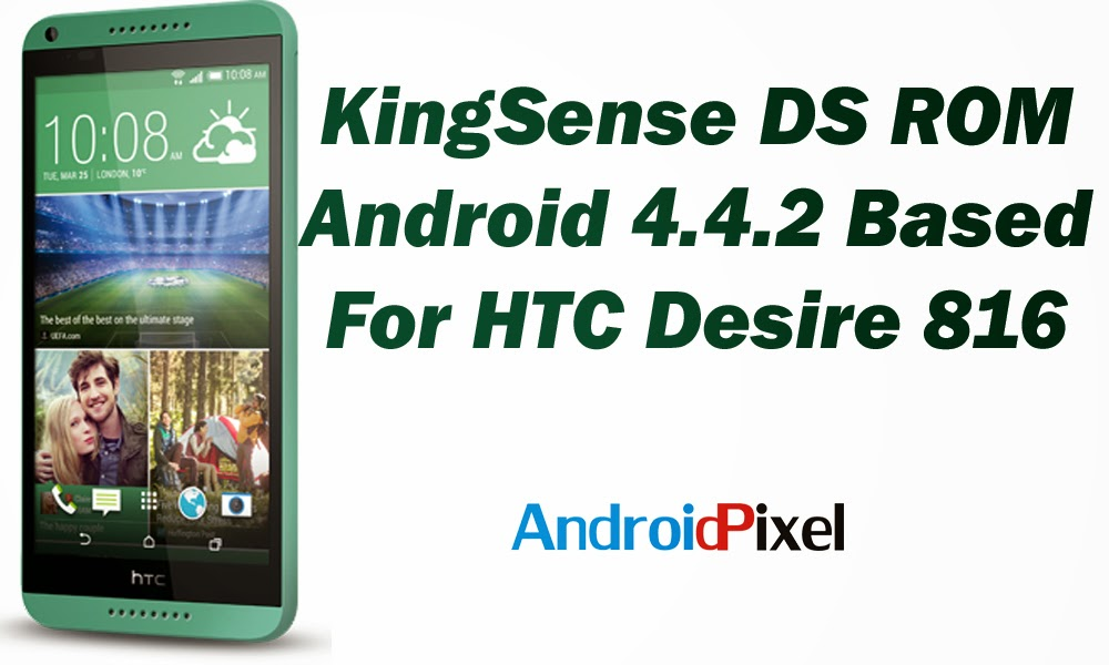 KingSenseDS ROM For HTC Desire 816