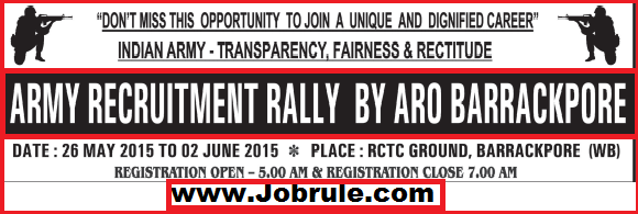 Army Soldier Recruitment Rally by ARO Barrackpore (West Bengal) at RCTC Ground From 26th May to 2nd June 2015