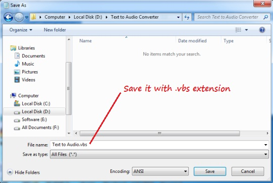 Save it with .vbs extension