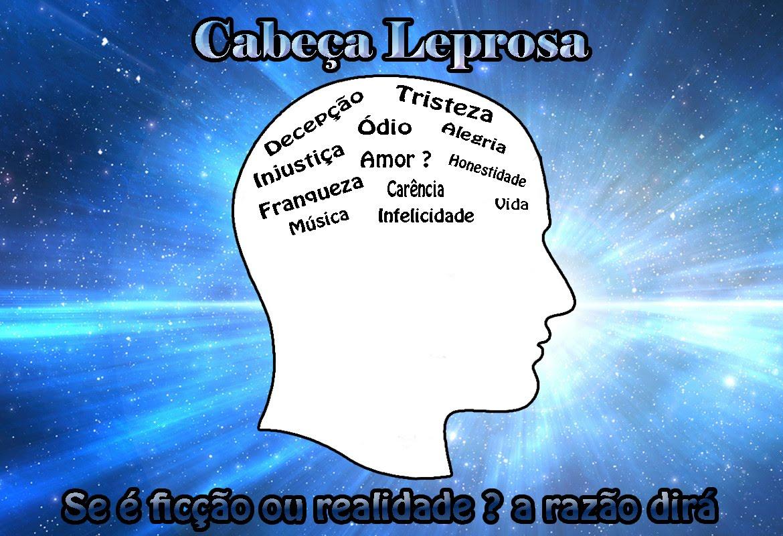 CABEÇA LEPROSA