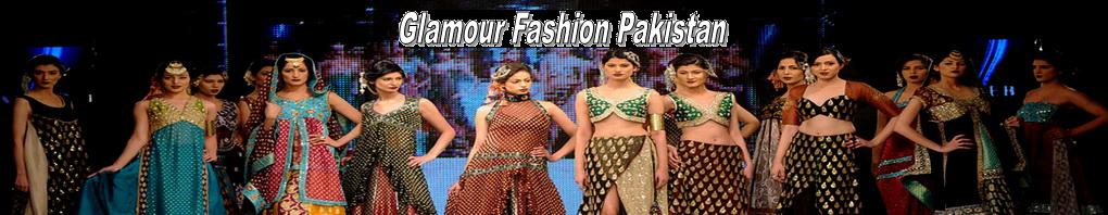Glamour Fashion Pakistan