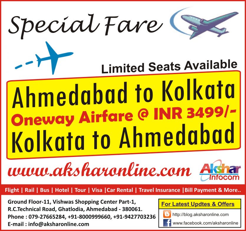 Special Airfare....From ahmedabad to Kolkata to cheap flight ticket, kolkata to ahmedabad cheap flight ticket Akshar Infocom 8000999660