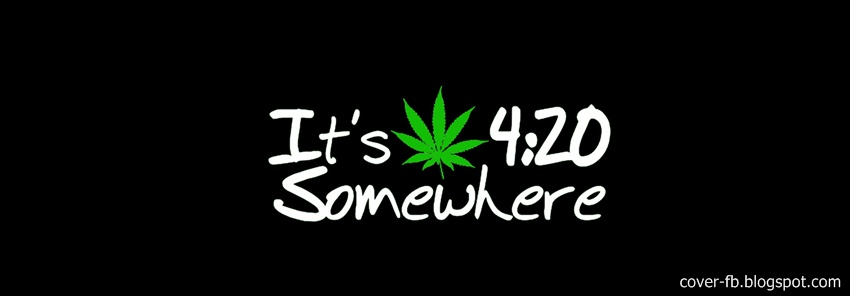 It   S 420 Somewhere Facebook Cover