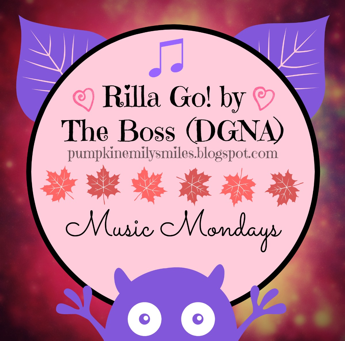 Rilla Go! by The Boss (DGNA) Music Mondays