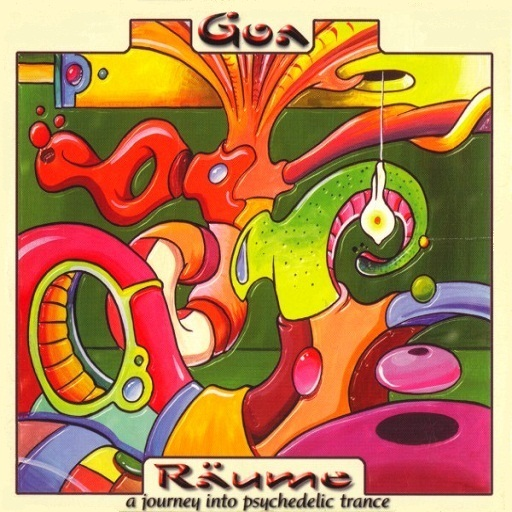 Various - Goa Räume Vol. 1 - A Journey Into Psychedelic Trance
