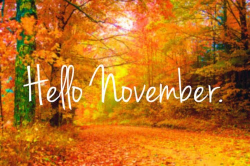 Hello November, Please Be Good, Forever, November.