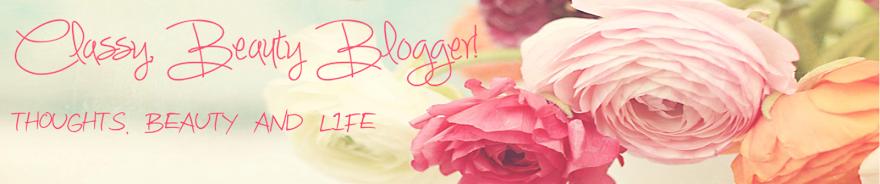 Classy, Beauty Blogger!