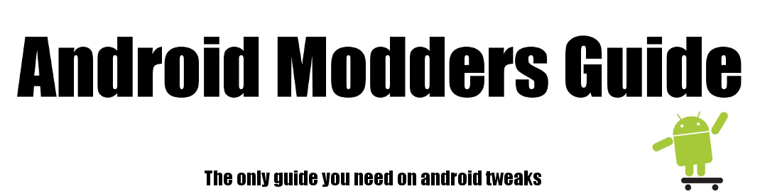 Android Modders Guide