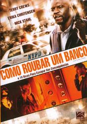 Filme Como Roubar Um Banco Dublado AVI DVDRip