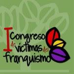 I Congreso de Víctimas del Franquismo