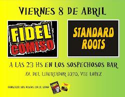 FIDEL COMISO-STANDARD ROOTS-8 de Abril