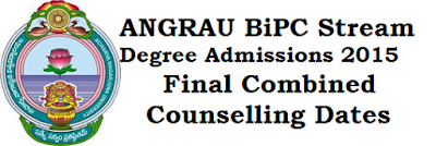 ANGRAU,BiPC Stream Degree Admissions,Counselling Dates