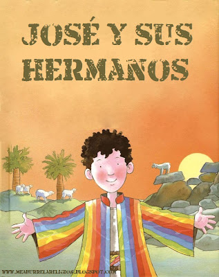 LA HISTORIA DE JOSÉ 1. JOSÉ Y SUS HERMANOS.