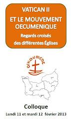 Colloque Œcuménique sur Vatican II<br>11-12 février 2013 àRouen