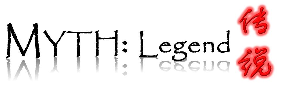 Myth: Legend (传说)