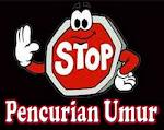 STOP ! PENCURIAN UMUR...