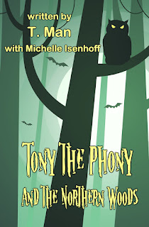 Purchase Tony the Phony and the Northern Woods