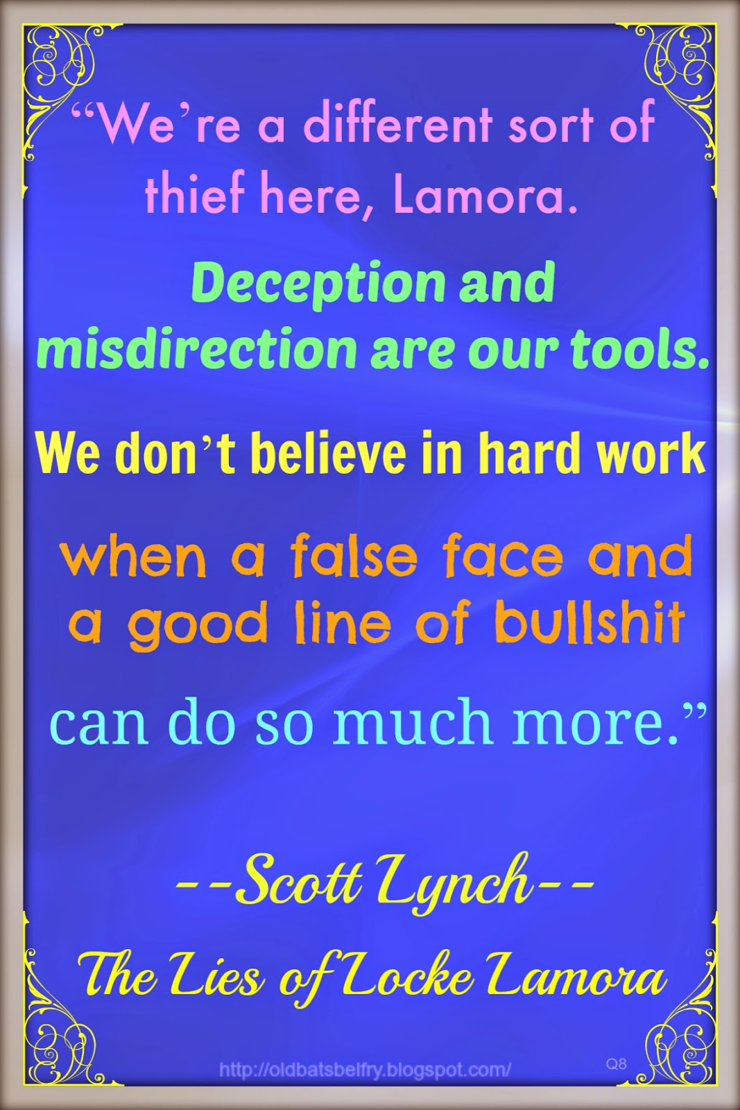 Weekly Quote #8 ~ Scott Lynch