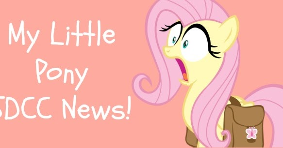 my little pony sdcc news the perks of being me
