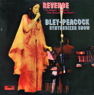 Annette Peacock, Paul Bley, The Bley-Peacock Synthesizer Show, Revenge: the Bigger the Love the Greater the Hate