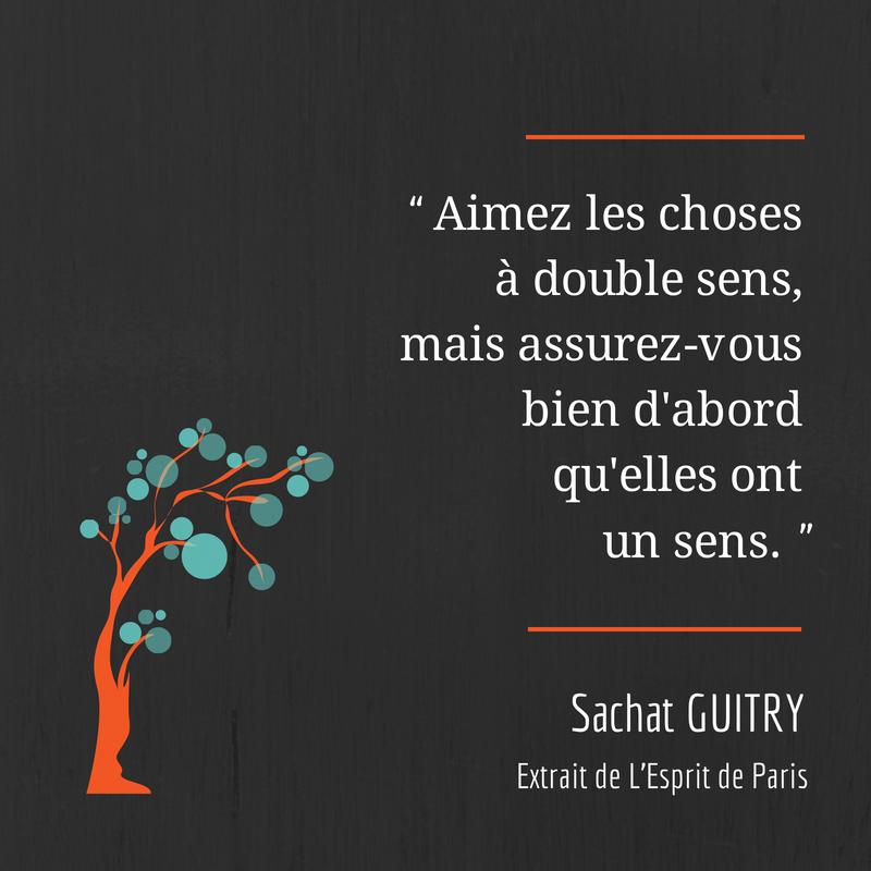 sacha guitry, guitry, citation, humour