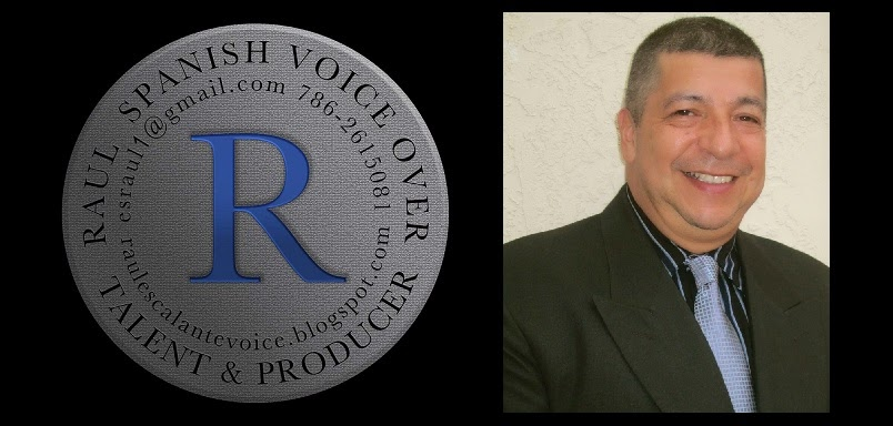 Best Spanish Voice Over / Raul Escalante / Raul es la Voz