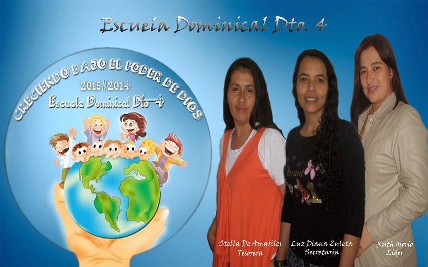 ESCUELA DOMINICAL DISTRITO 4