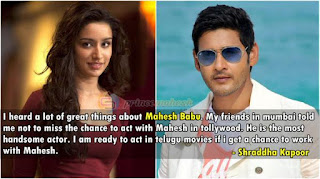 Is Shraddha Kapoor Interested in Super Star Mahesh Babu ?