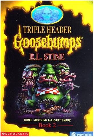 goosebumps i live in your basement goosebumps triple header book