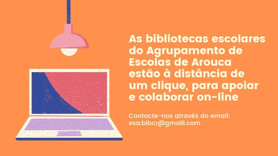 Estamos ON! Integração das Bibliotecas Escolares no Plano E@D do AEA