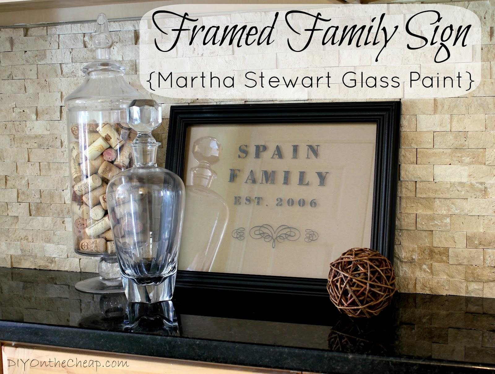 Framed family sign martha stewart glass paint erin spain for Martha stewart glass paint instructions