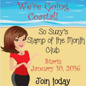 Designer for So Suzy Stamps Stamp of the Month Club