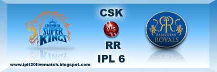CSK vs RR Live Streaming Video and Highlight Video Point Table IPL 6