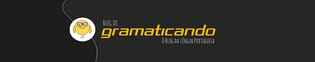 Blog do Gramaticando - Gramática Online