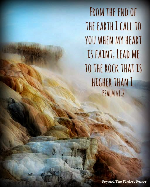 god's word, God is the Rock, verse for tough times, call to God, http://bec4-beyondthepicketfence.blogspot.com/2015/02/sunday-verses_22.html