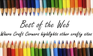 Featured on Craft Corners - Best of the Web